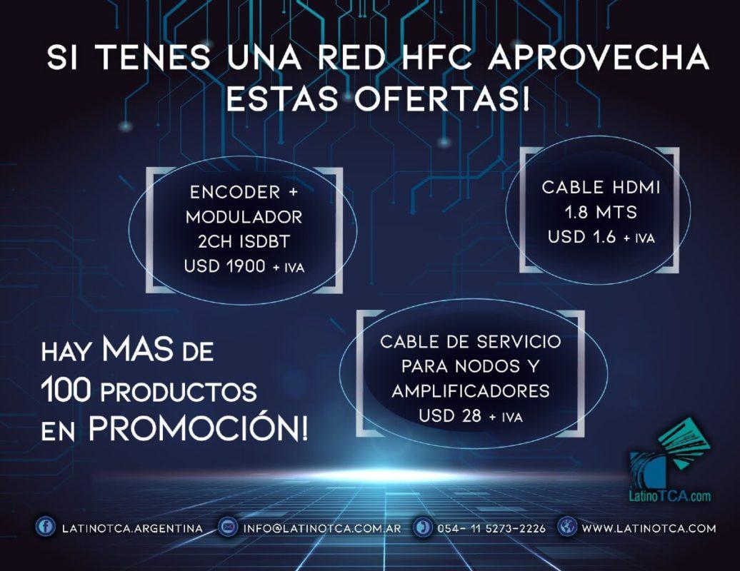 Si tenes una red HFC, aprovecha estas ofertas